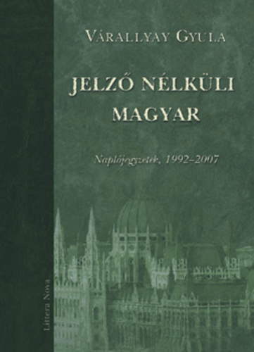 'Hungarian with no adjective'Front cover of Gyula Várallay's book
