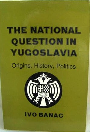 The cover of the book The National Question in Yugoslavia: Origins, History, Politics