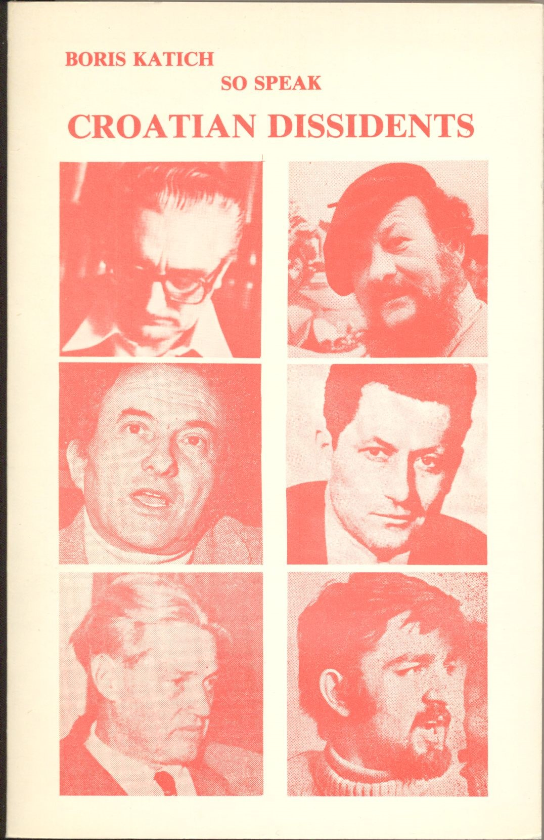 Šimun Šito [Boris Katich]. So speak Croatian dissidents, 1983. Book cover