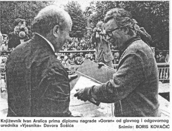Ivan Aralica receives the Ivan Goran Kovačić Award in Lukovdol on 9 June 1985 (Vjesnik, 10 June 1985) (2017-06-25).