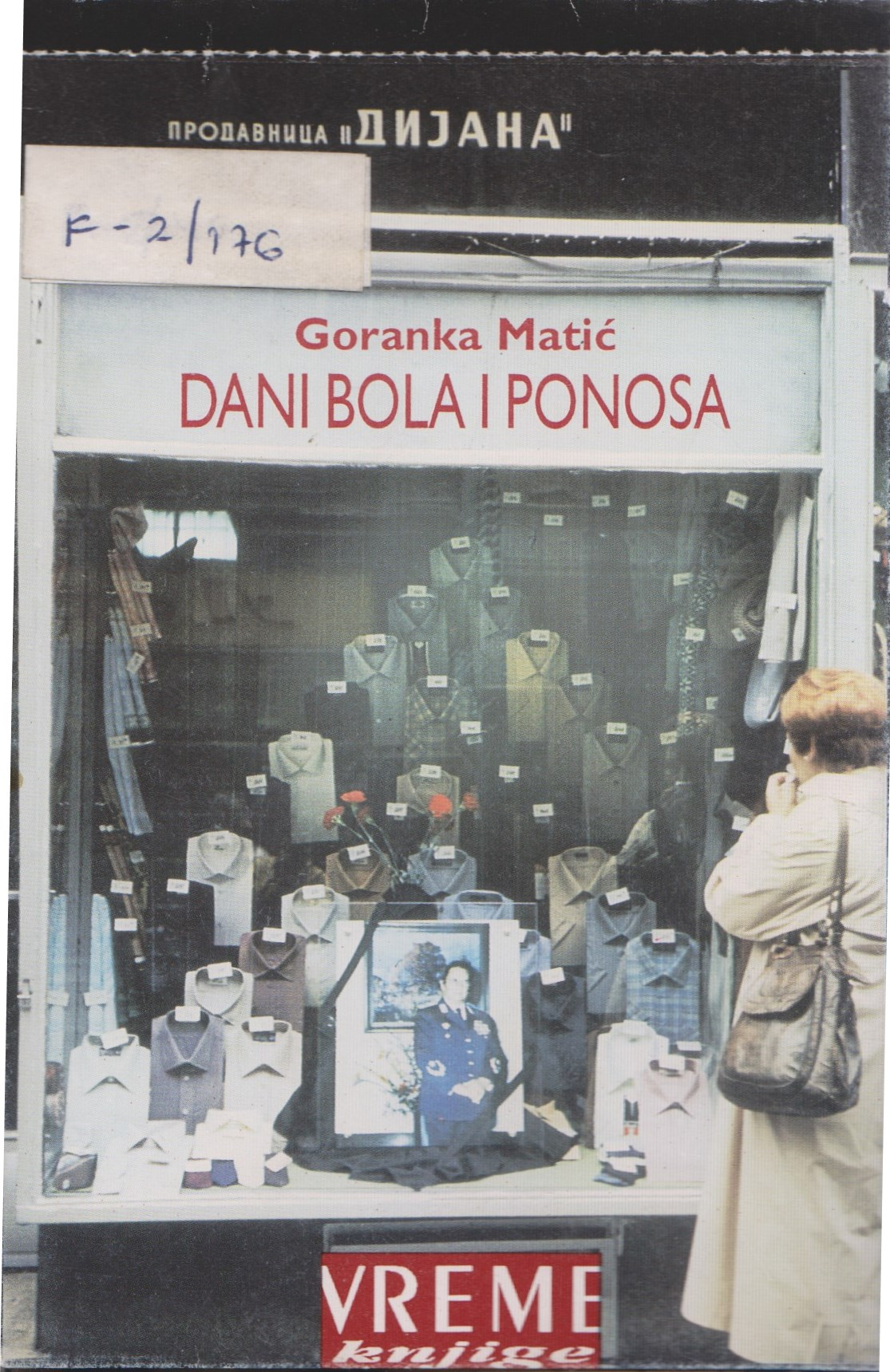Book cover of 'Dani Bola i Ponosa' [Days of Pain and Pride], 1995