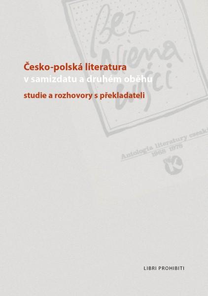 Štogrová, Jarmila, Dorota Müllerová, and Zita Chalupová, eds. 2010. Česko-polská literatura v samizdatu a druhém oběhu: studie a rozhovory s překladateli. Praha: Libri prohibiti.