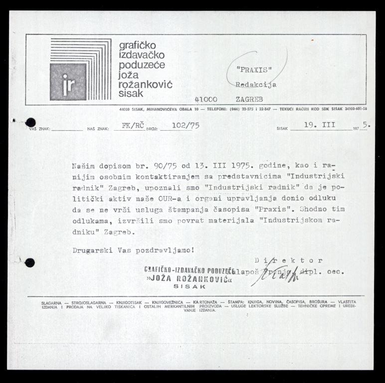 Pismo Grafičko-izdavačkog poduzeća »Joža Rožanković« redakciji časopisa Praxis o otkazivanju usluge tiskanja, 19. ožujka 1975.