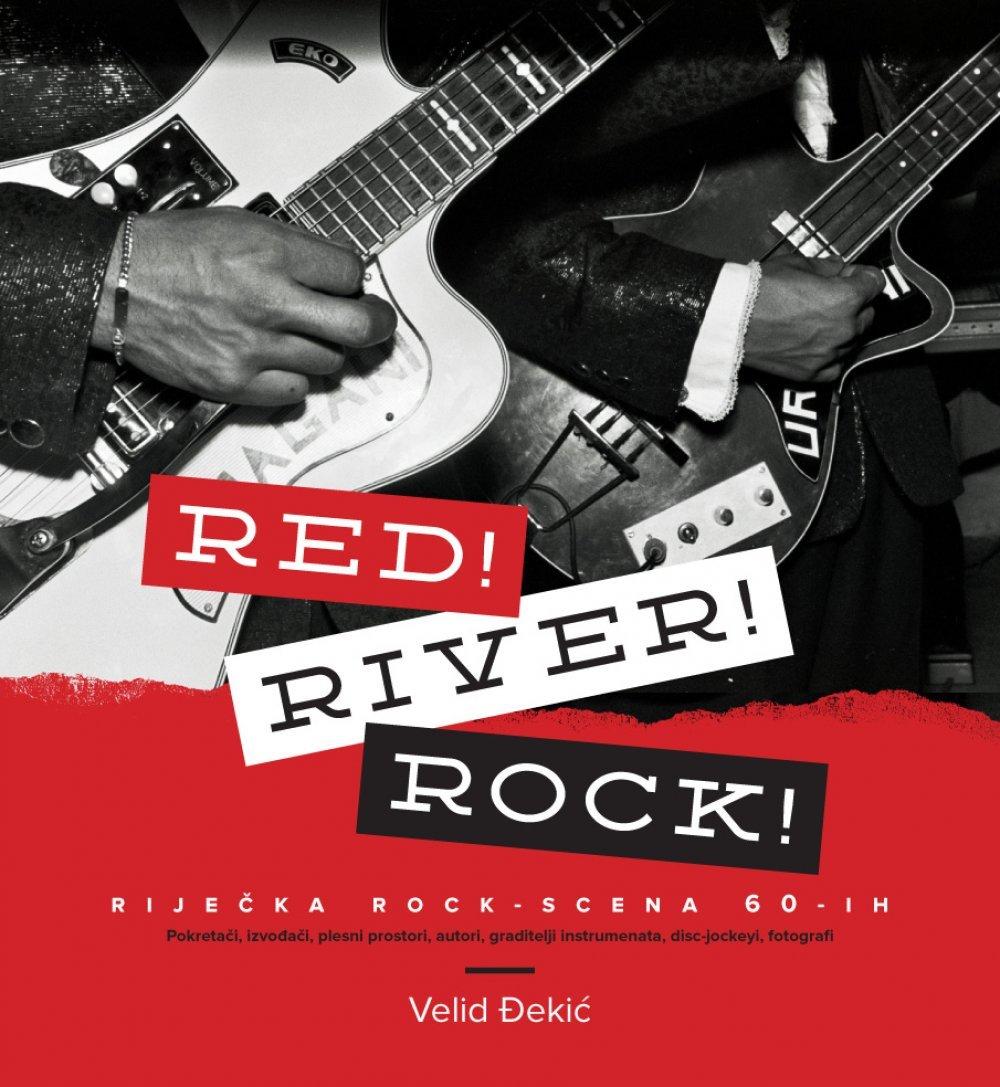 Đekić, Velid. 2013. Red! River! Rock!: riječka rock - scena 60 - ih: pokretači, izvođači, plesni prostori, autori, graditelji instrumenata, disc-jockeyi, fotografi. Rijeka: KUD Baklje. (Book cover)