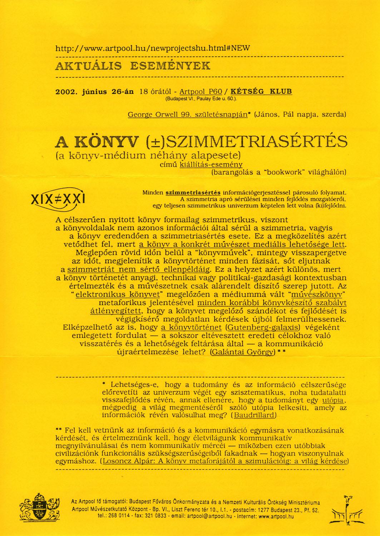 Invitation  for  THE BOOK (±)SYMMETRY-VIOLATION exhibition-event, Artpool P60, Budapest, 2002