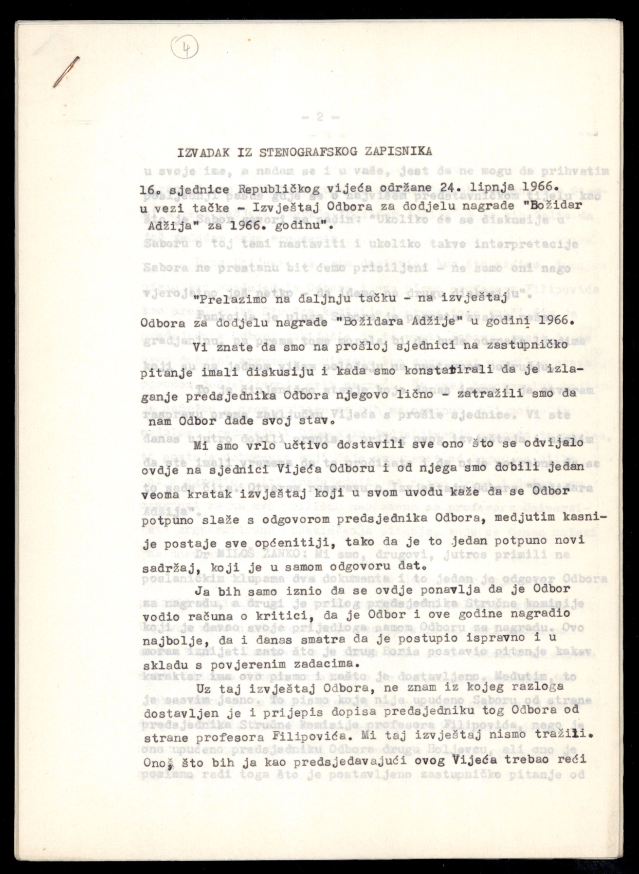 "HR-HDA-1220.3.2.1. League of Communisis of Croatia Central Committee, Executive Committee, Commission for the examination of nationalist phenomena in the Emigrant Foundation of Croatia, Excerpt from the Stenographic Record of the 16th Session of the Republic Council of the Socialist Republic of Croatia Parliament, 24 June 1966 - Report of the ""Božidar Adžija"" Award Committee for 1966"