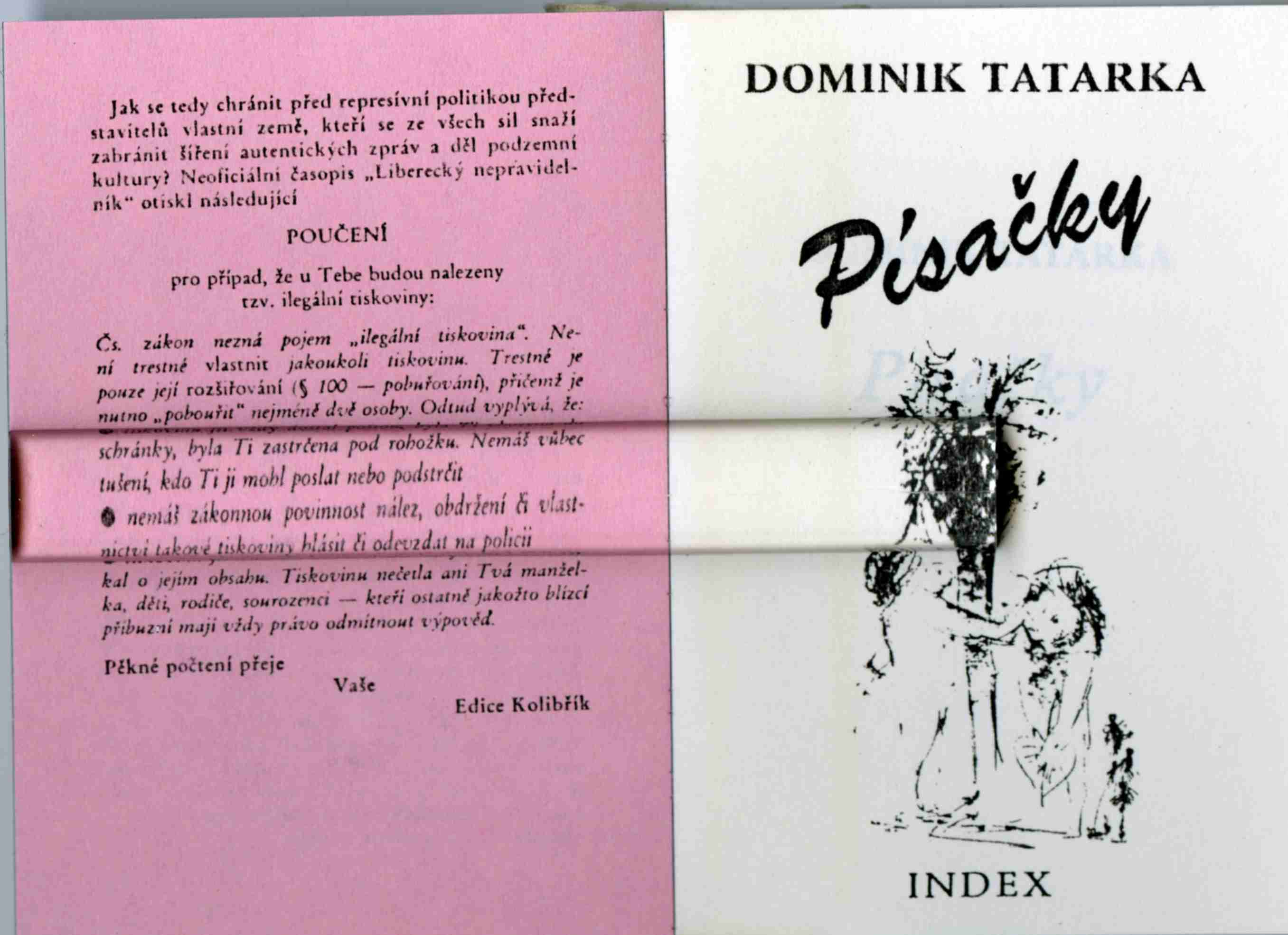 "Illustration of An example of a ""hummingbird"" book: a novel Pisáčky by the Slovak dissident author Dominik Tatarka"