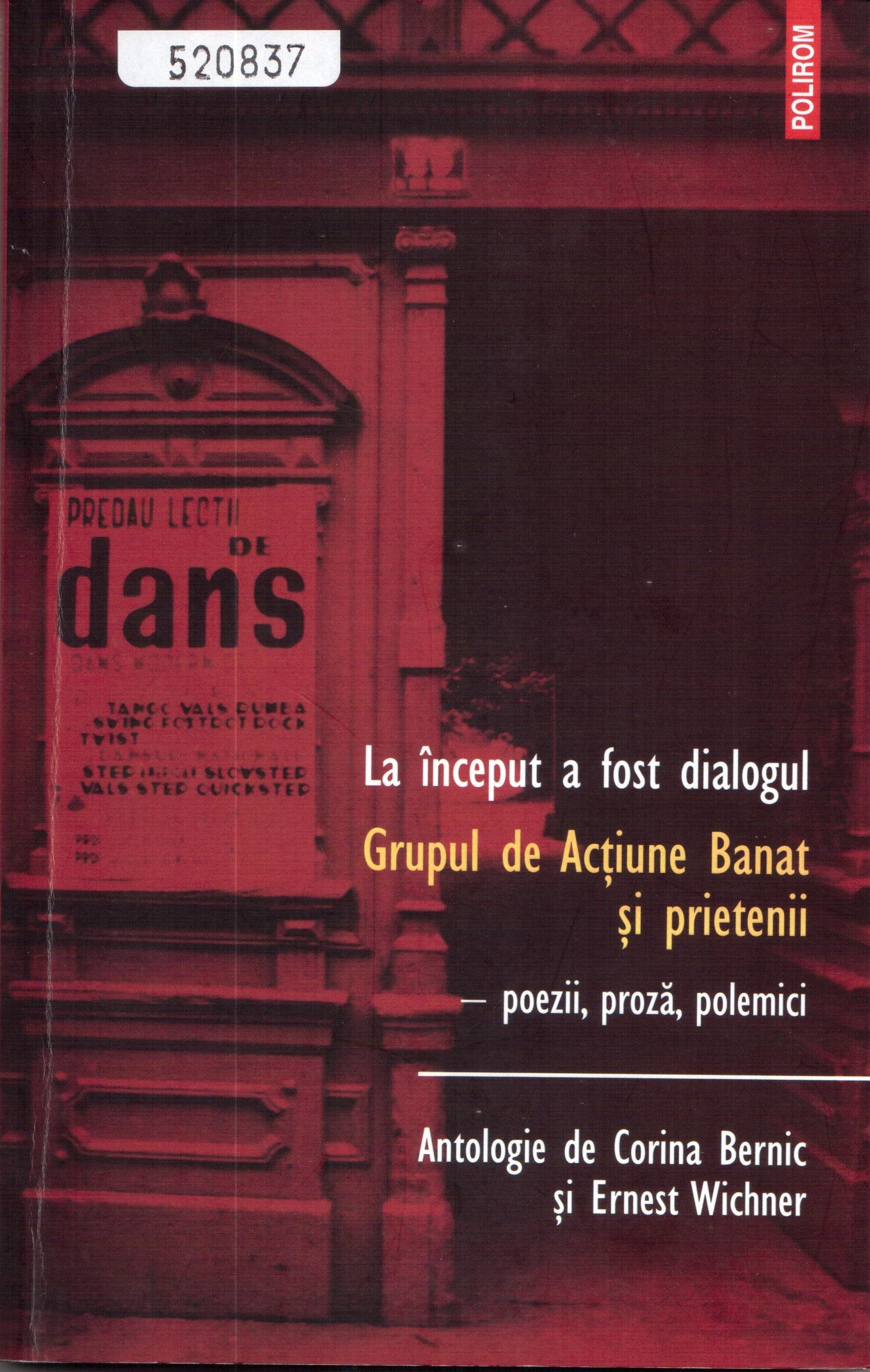Front cover of the book La început a fost dialogul. Grupul de Acțiune Banat și prietenii: poezii, proza, polemici (At the beginning it was the dialog: Aktionsgruppe Banat and friends, poems, prose, debates), edited by Corina Bernic and Ernest Wichner
