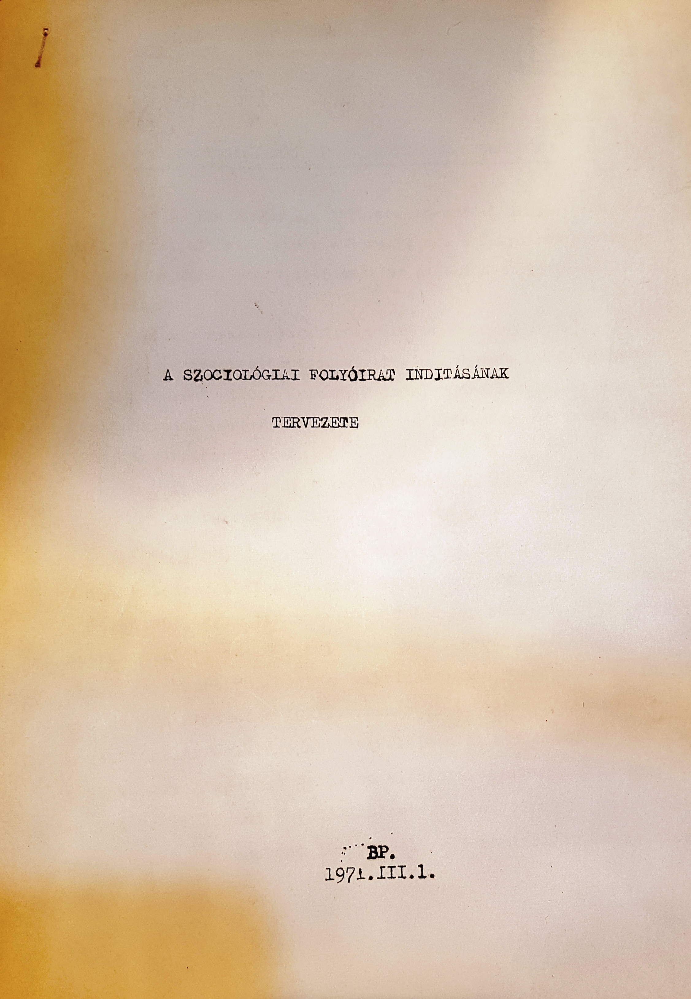 Archival documents about the first issue of periodical 'Szociológia,' 1971.