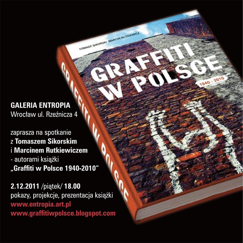 The invitation for the meeting with Marcin Rutkiewicz and Tomasz Sikorski, the authors of the book 'Graffiti w Polsce 1940-2010' in Wrocław, 2011.