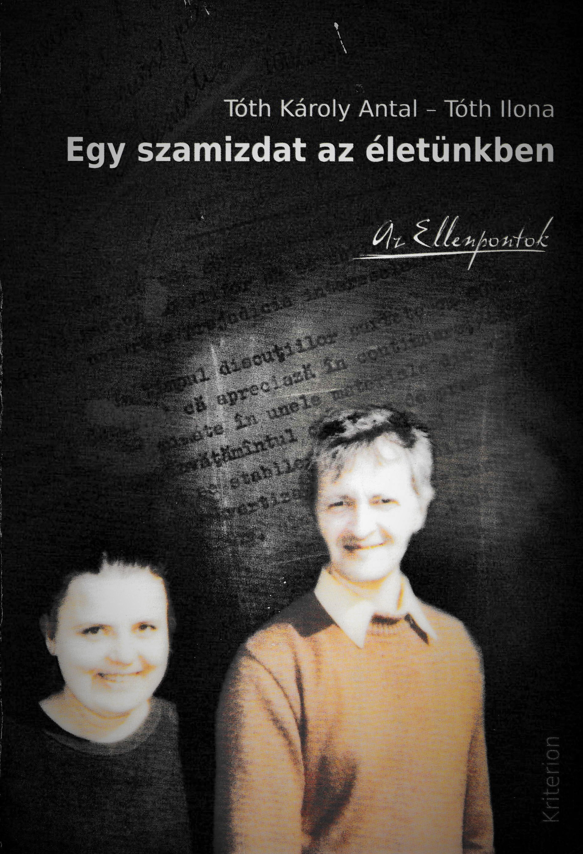 Front cover of the book Egy szamizdat az életünkben: Az Ellenpontok (A Samizdat in our life: the Counterpoints)