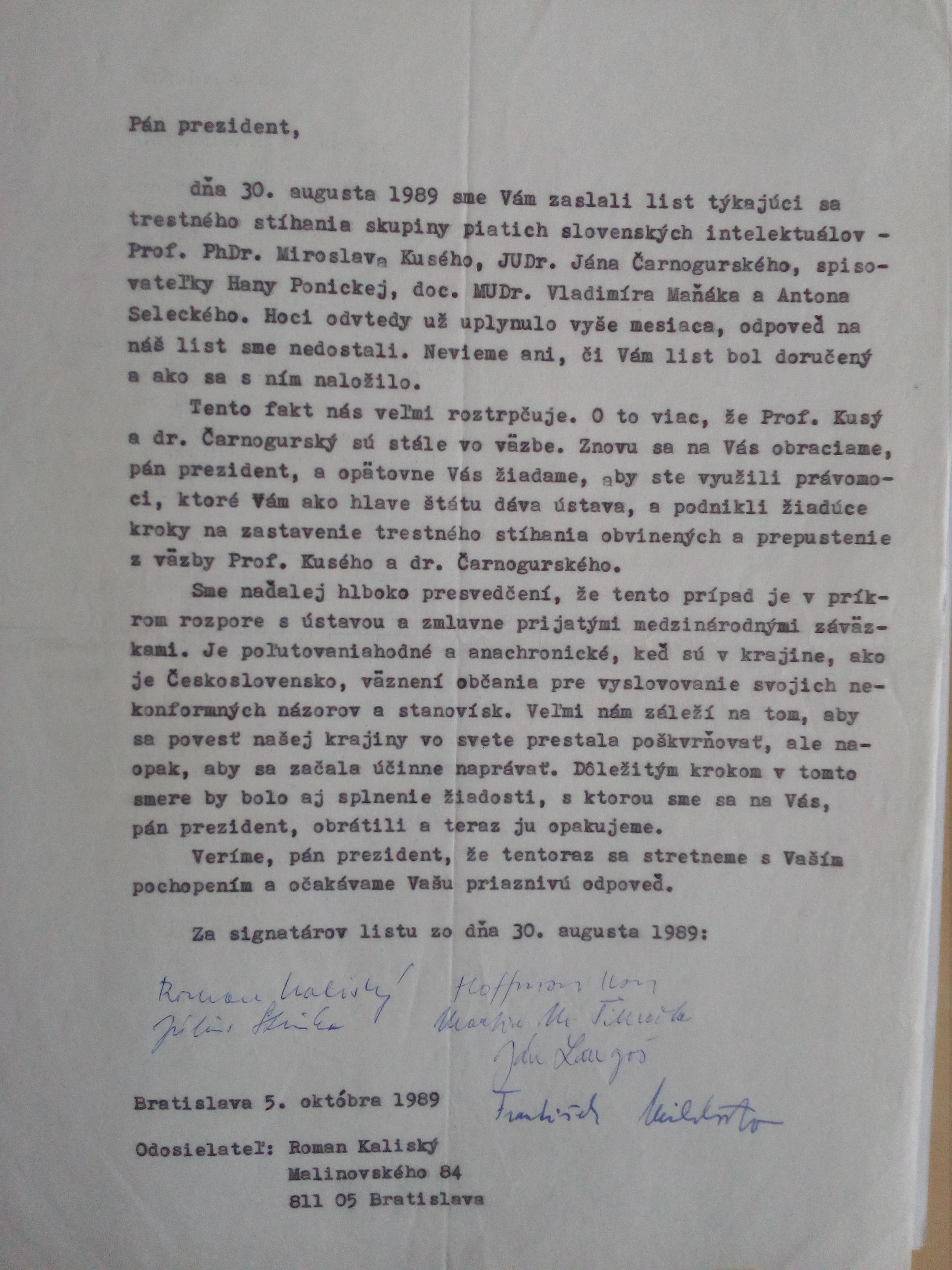 A request to stop the prosecution of Ján Čarnogurský, Hana Ponická, Anton Selecký, Miroslav Kusý and Vladimír Maňák addressed to the President Husák from the date 5/10/1989.