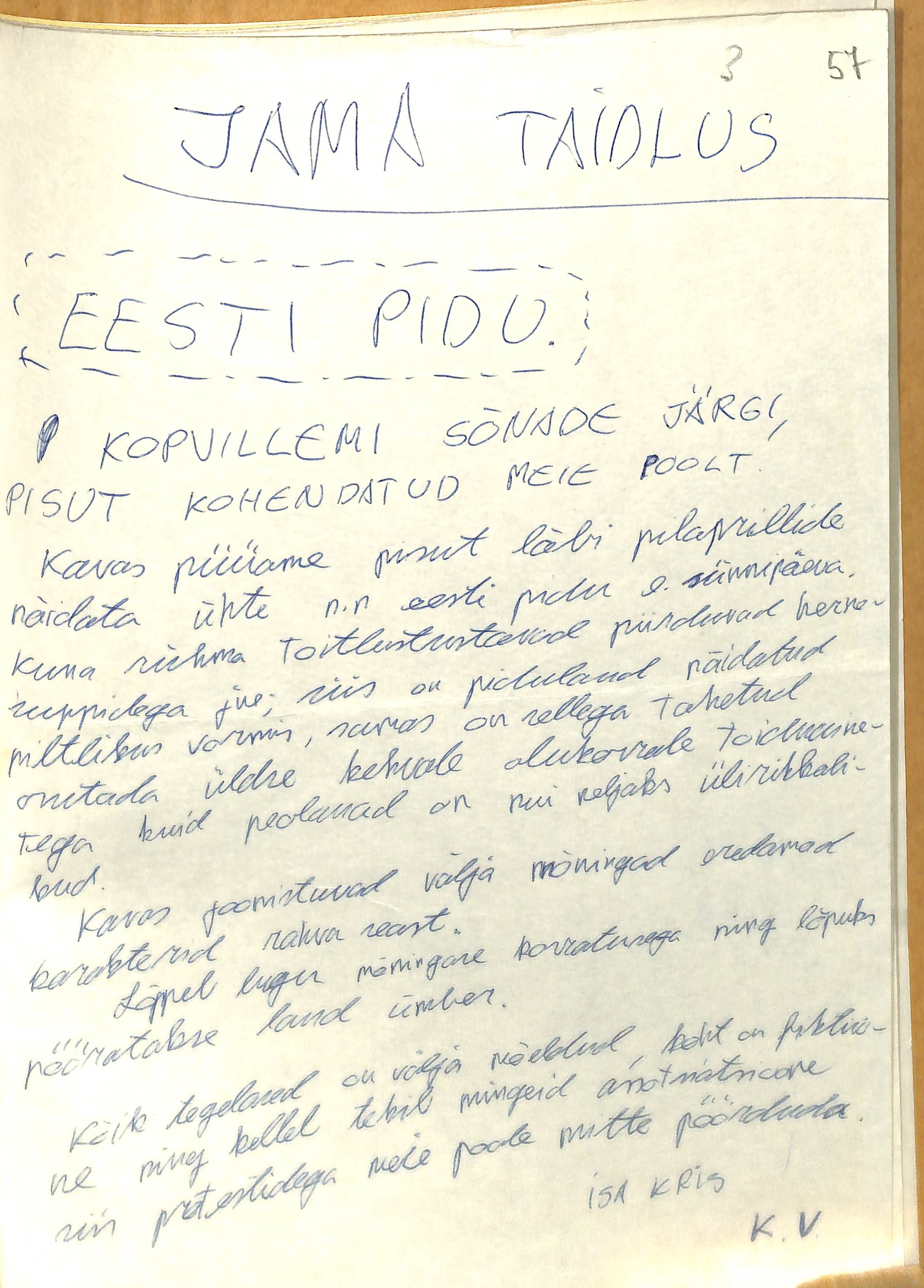 Draft script for the performance called 'Eesti pidu'  [Estonian Party], 1982