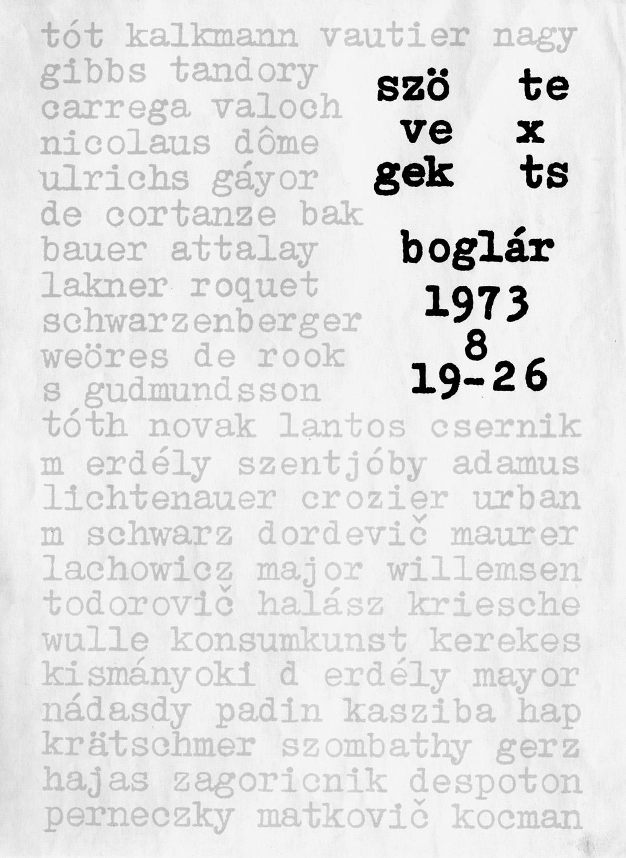 Poster of the exhibition Szövegek / Texts (Chapel Studio, Balatonboglár, 1973)/ A Szövegek / Texts kiállítás plakátja (Kápolnaműterem, Balatonboglár, 1973)