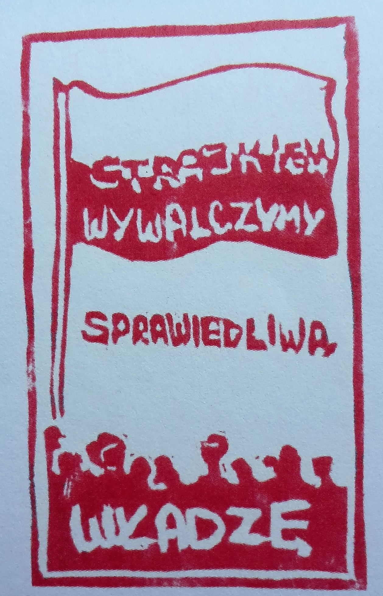 The seal created by 15-year-old Dąbrówka Figiela to support the strikes in Gdansk Shipyard in August 1980. The picture shows a copy made out from the linocut.
