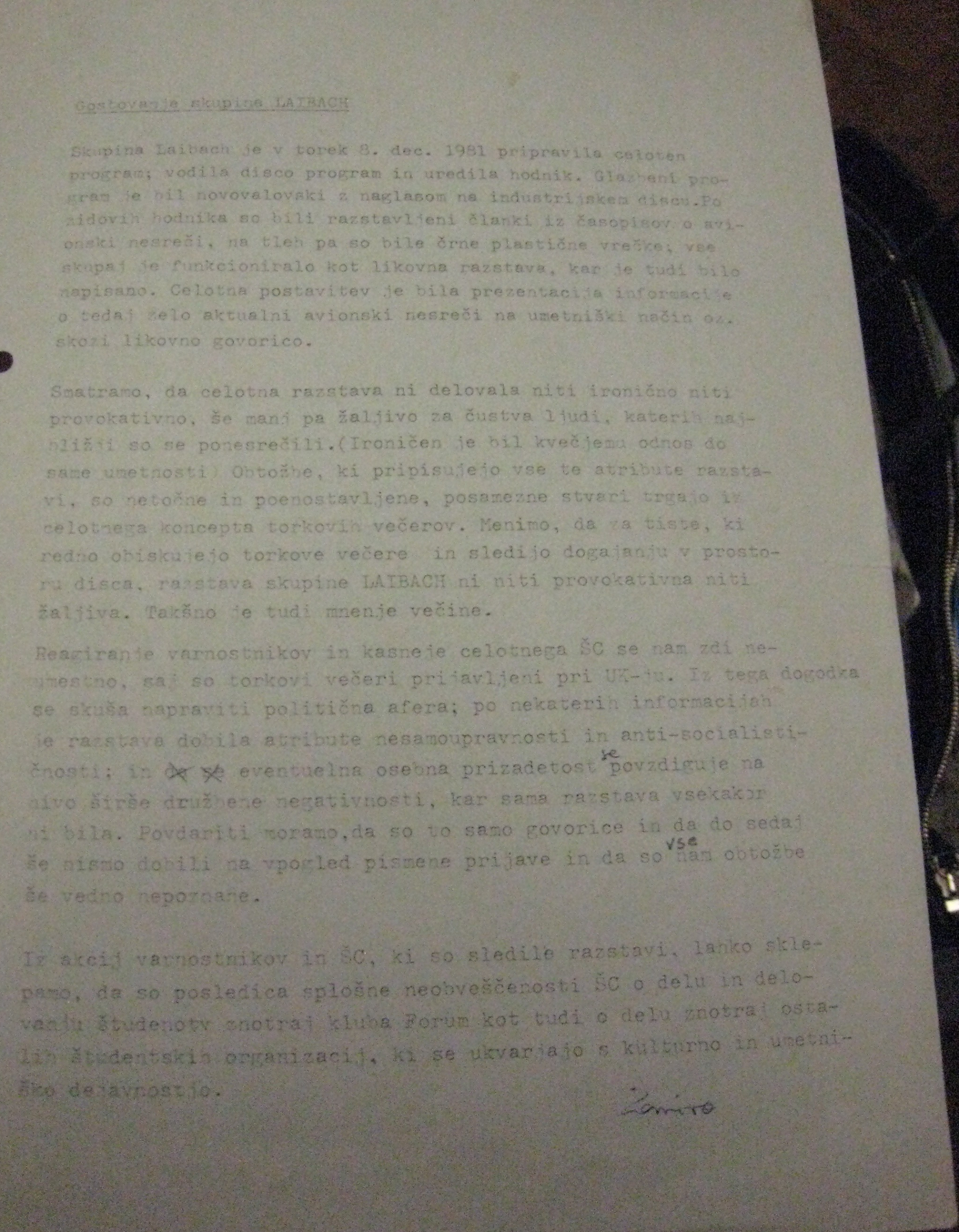 Document: Report on Hosting of Group Laibach at FV Disco in december 1981 from The bundle with The FV Group archive materials at MGLC. The text describes the objections of security guards that the show was antisocialist and againts self-management. (2017-17-01)