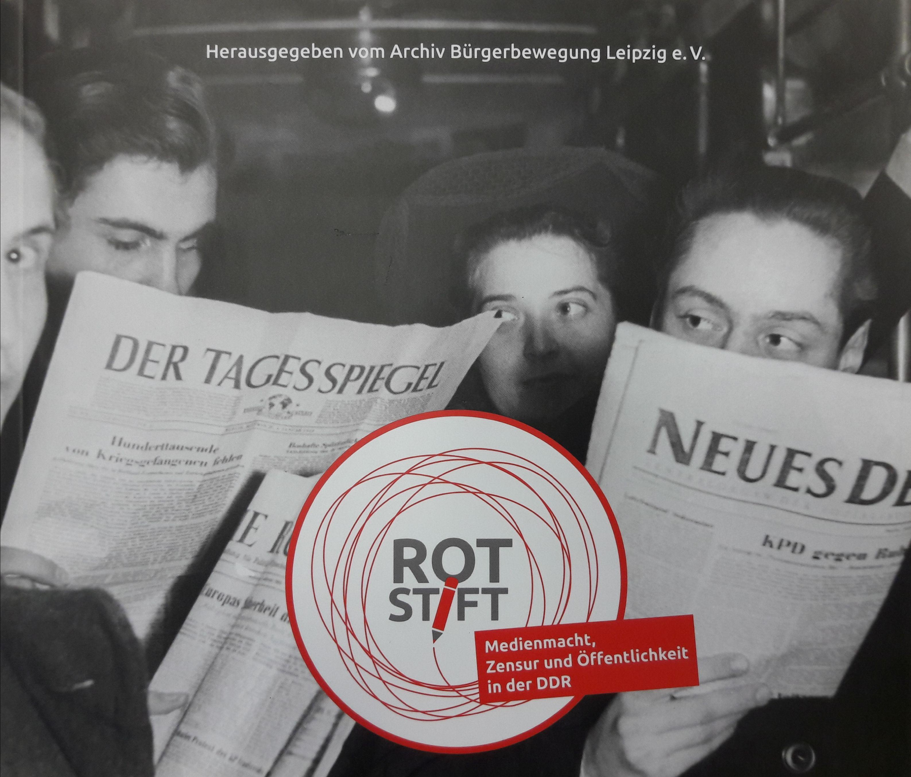 Cover der Publikation zur Ausstellung 'Rotstift. Medien, Zensur und Öffentlichkeit in der DDR'.