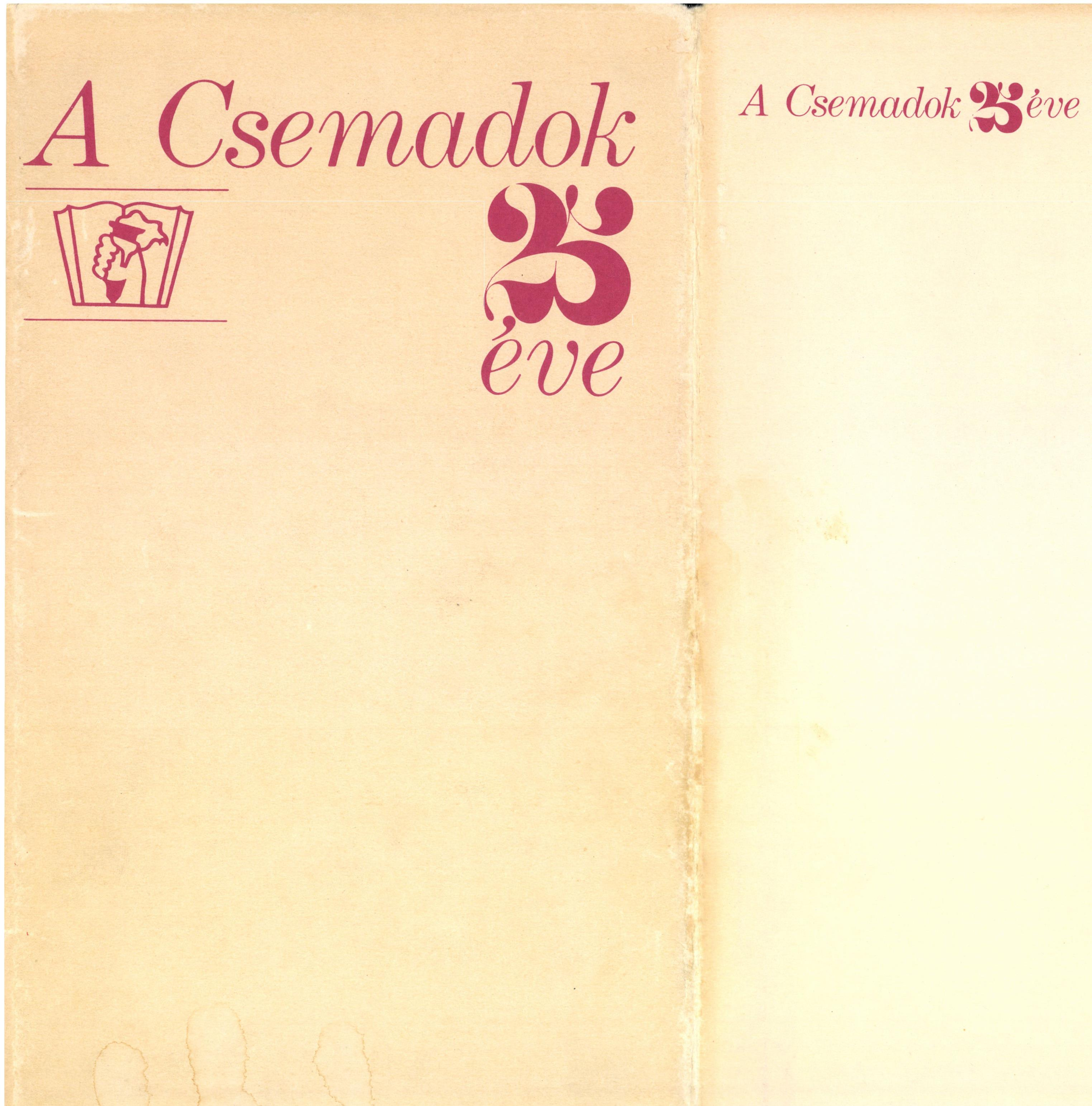 25 years of Csemadok: 1949-1974