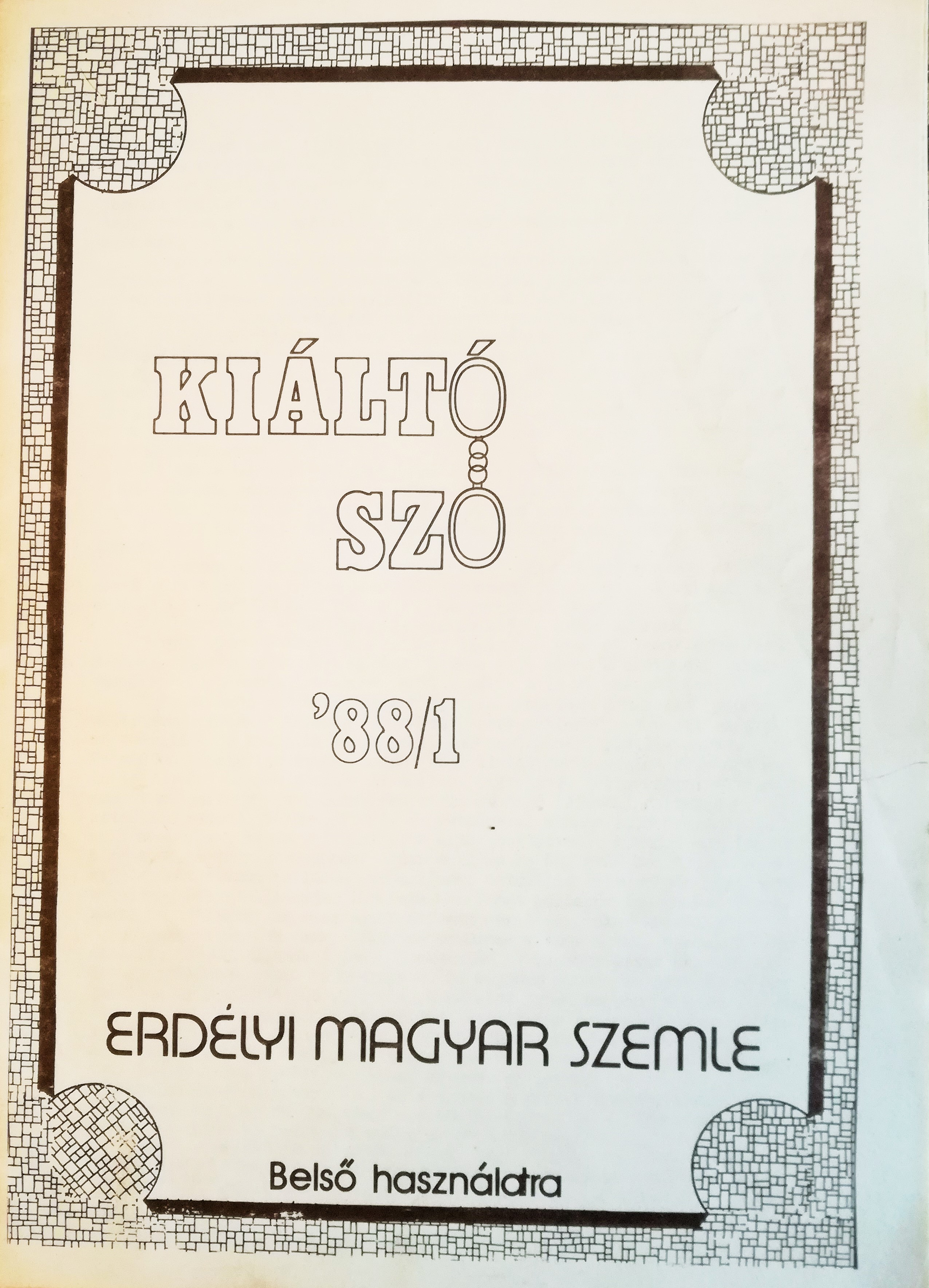 Front cover of the first issue of the Kiáltó Szó samizdat publication