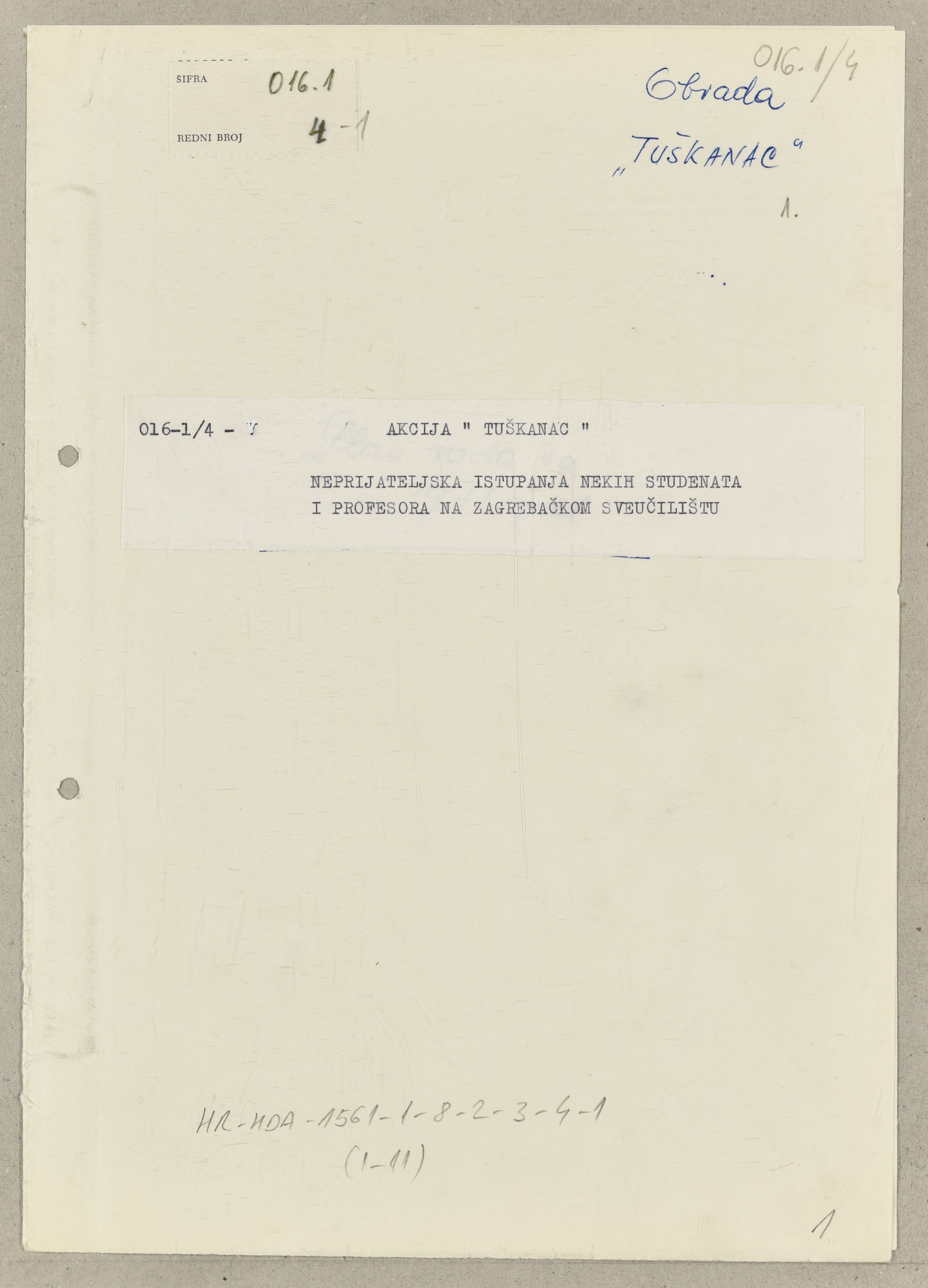 Title page of the Croatian State Security Service's plan for operational measures against students and professors at the University of Zagreb during 1971 (2018-05-29).