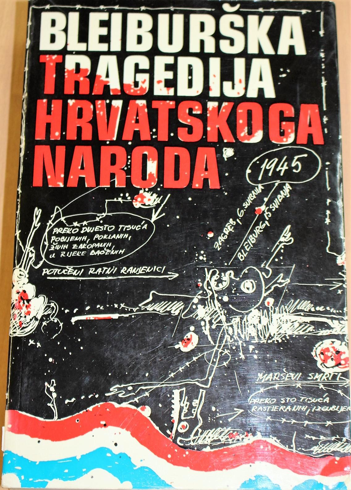 The cover of the book Bleiburška tragedija hrvatskoga naroda