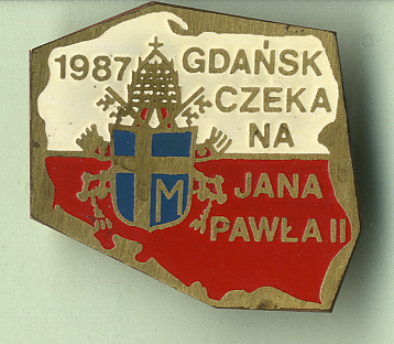 Pin with inscription 'Gdańsk is waiting for Pope John Paul the second'.