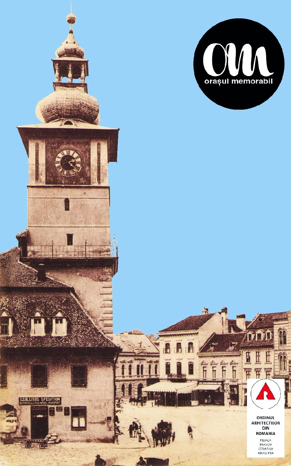 Poster of the Oraşul Memorabil project displaying the old town hall of Braşov