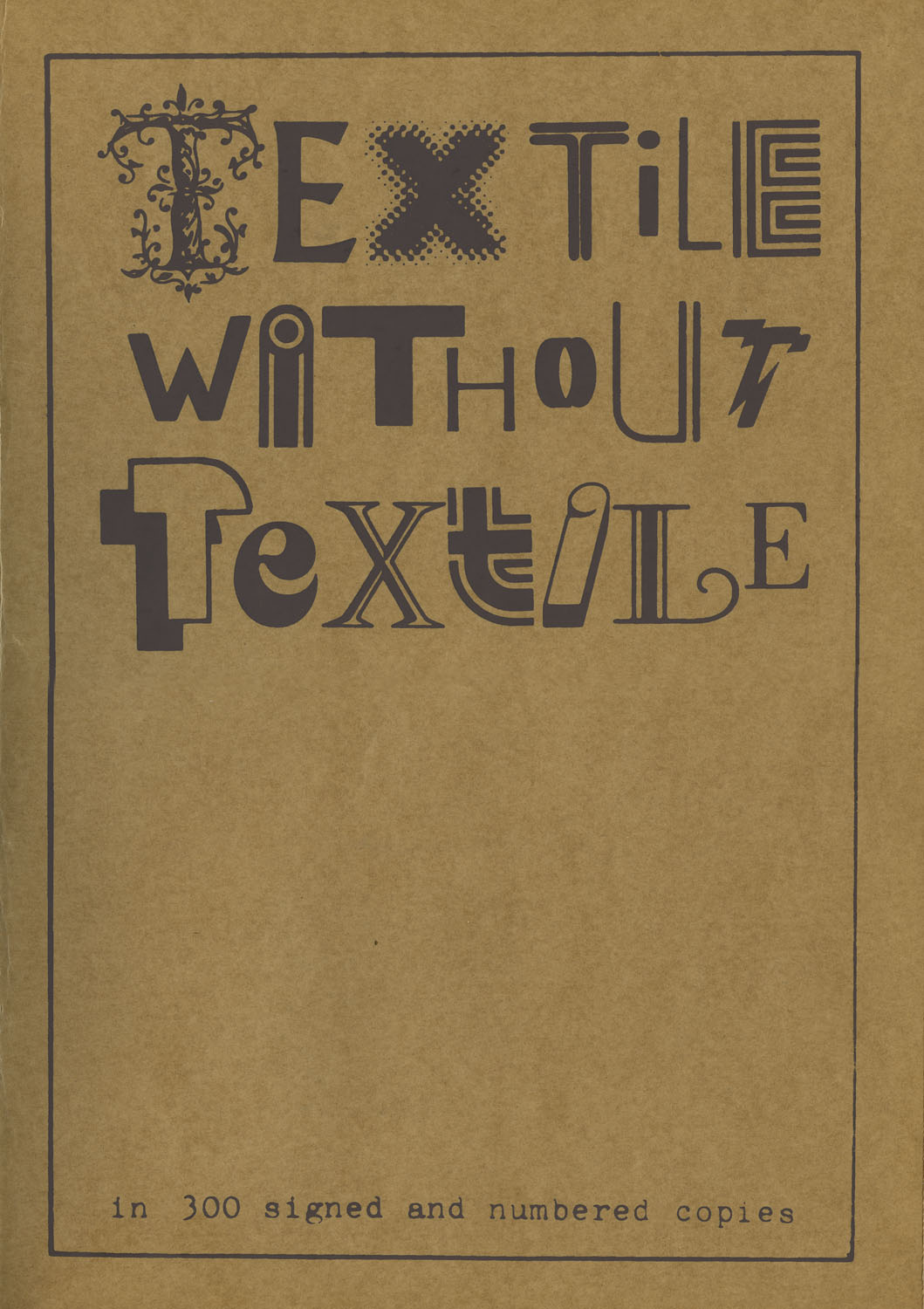 Silk screened cover of the assembling TEXTILE WITHOUT TEXTILE